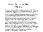 denies he is a sophist 19d 20c