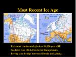 most recent ice age