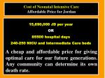 cost of neonatal intensive care affordable price for jordan