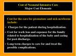 cost of neonatal intensive care major cost elements