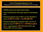 cost of neonatal intensive care requirement for neonatal intensive intermediate care for jordan