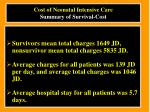 cost of neonatal intensive care summary of survival cost20