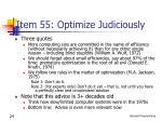 item 55 optimize judiciously