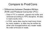 compare to prod cons