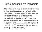 critical sections are indivisible