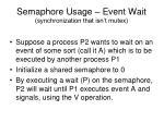 semaphore usage event wait synchronization that isn t mutex