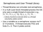 semaphores and user thread library