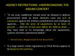 agency restrictions understanding the indian context1