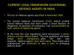 current legal framework governing defence agents in india