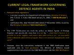 current legal framework governing defence agents in india1