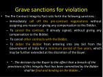 grave sanctions for violation
