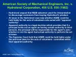 american society of mechanical engineers inc v hydrolevel corporation 456 u s 556 198232