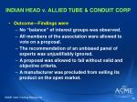 indian head v allied tube conduit corp35