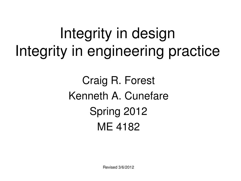 integrity in design integrity in engineering practice l.