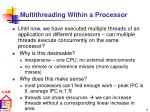 multithreading within a processor