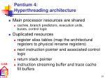 pentium 4 hyperthreading architecture14
