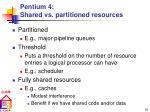 pentium 4 shared vs partitioned resources
