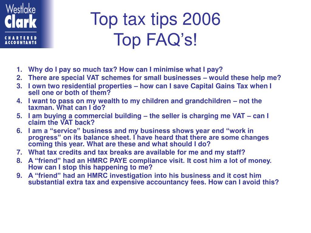 top tax tips 2006 top faq s l.