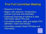 first full committee meeting