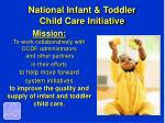 national infant toddler child care initiative