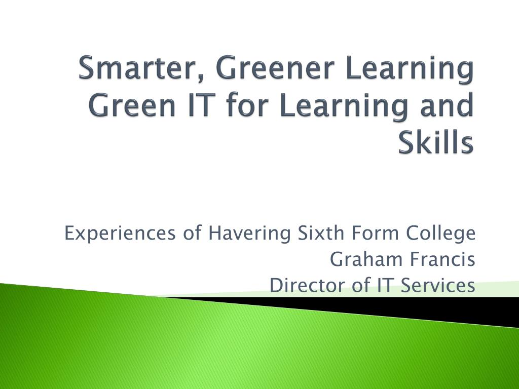smarter greener learning green it for learning and skills l.