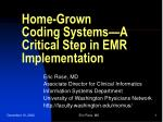 home grown coding systems a critical step in emr implementation