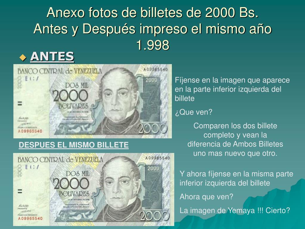 Anexo fotos de billetes de 2000 Bs.