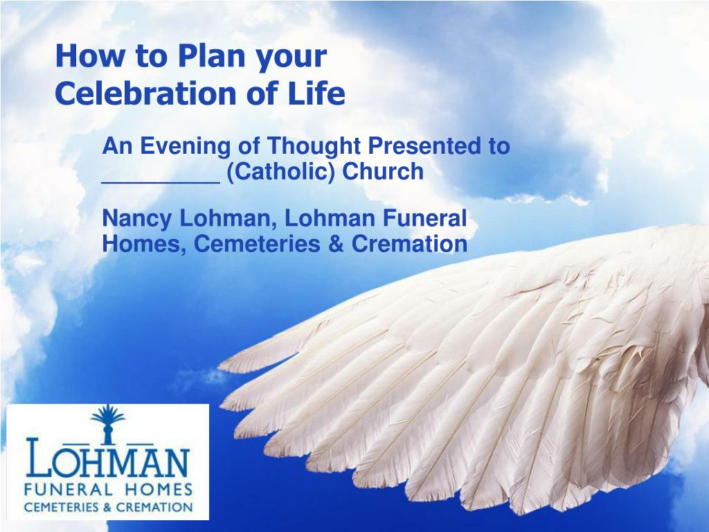 how to plan your celebration of life l.