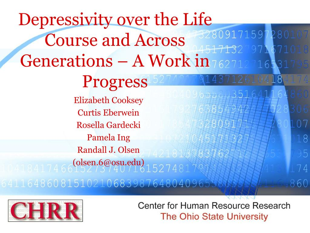 depressivity over the life course and across generations a work in progress l.