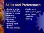 skills and preferences