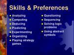 skills preferences