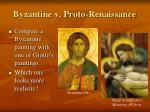 byzantine v proto renaissance