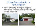 house deconstruction in epa region 1