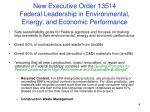 new executive order 13514 federal leadership in environmental energy and economic performance