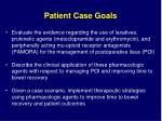 patient case goals