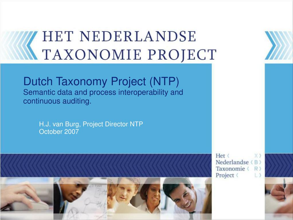 dutch taxonomy project ntp semantic data and process interoperability and continuous auditing l.
