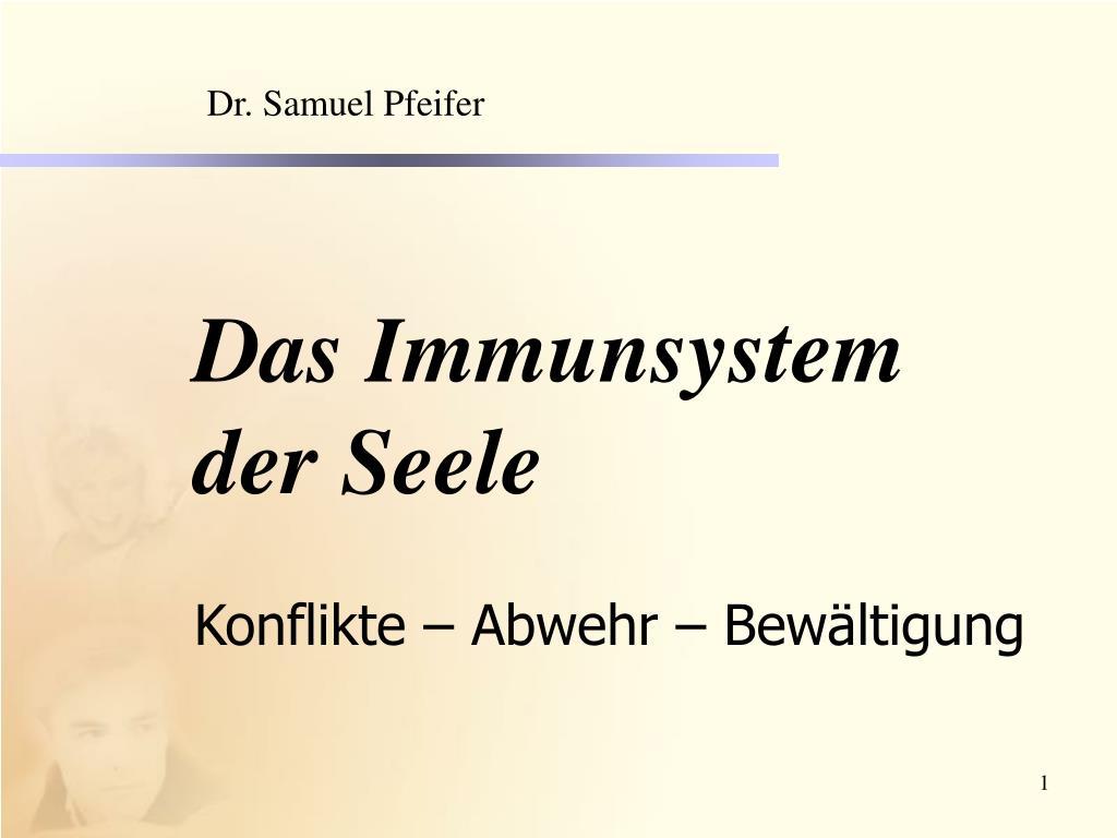 das immunsystem der seele konflikte abwehr bew ltigung l.