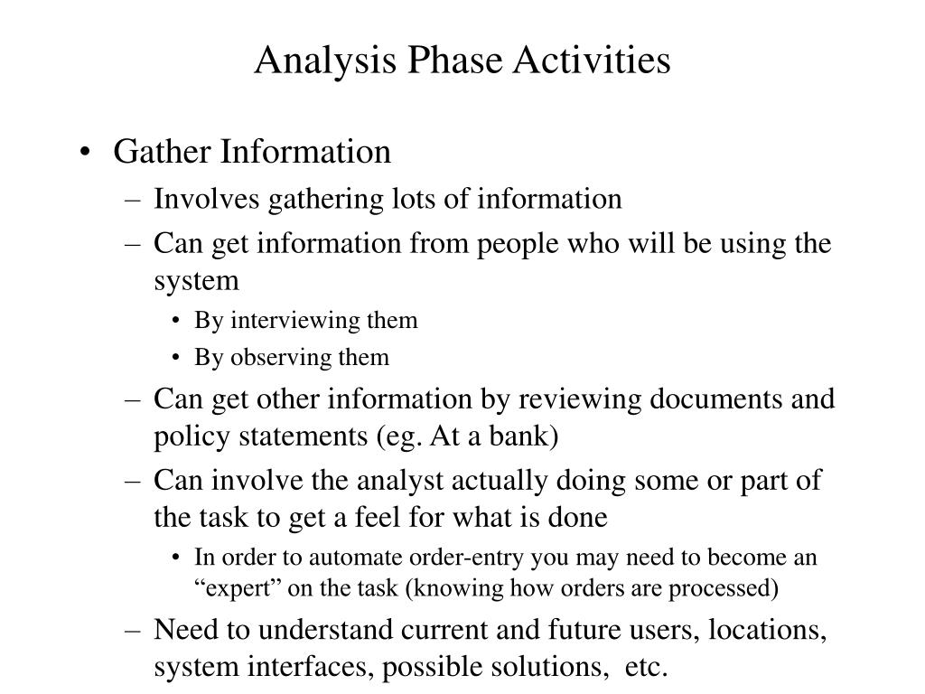 Analysis Phase Activities