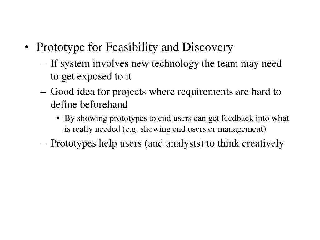 Prototype for Feasibility and Discovery