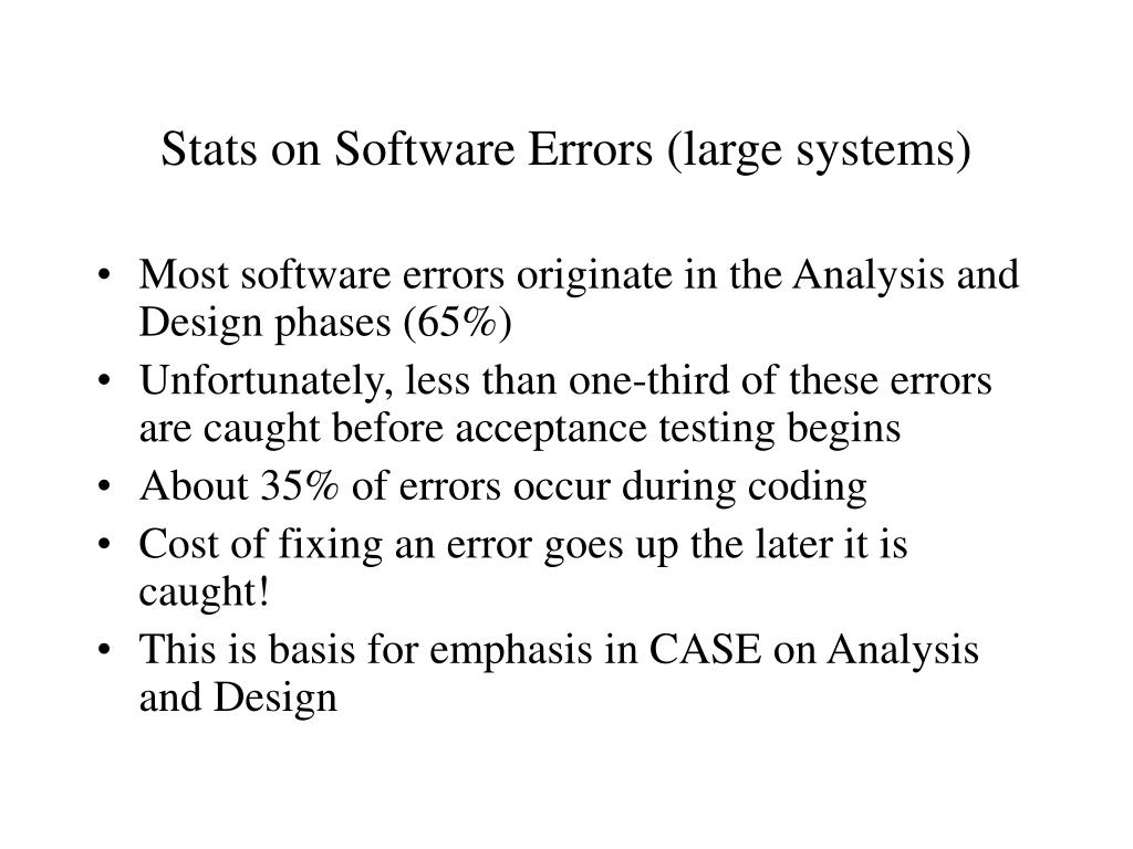 Stats on Software Errors (large systems)