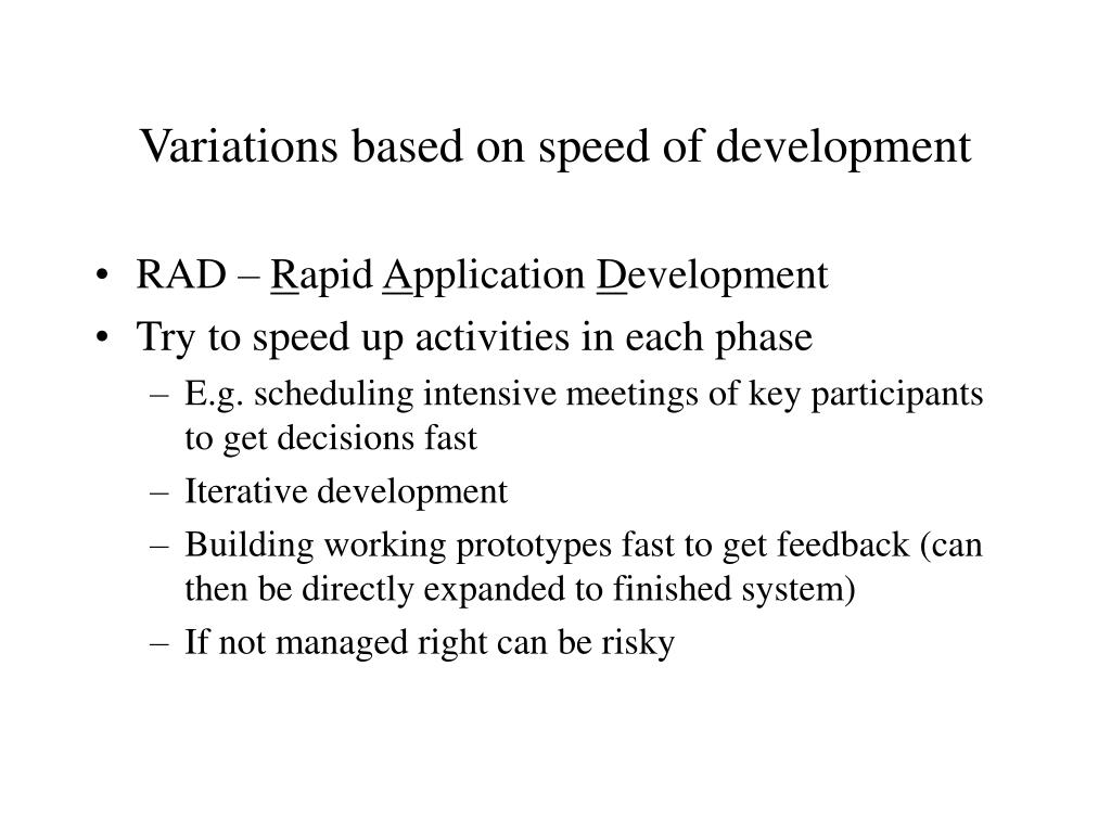 Variations based on speed of development