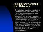 scintillator photomulti plier detectors