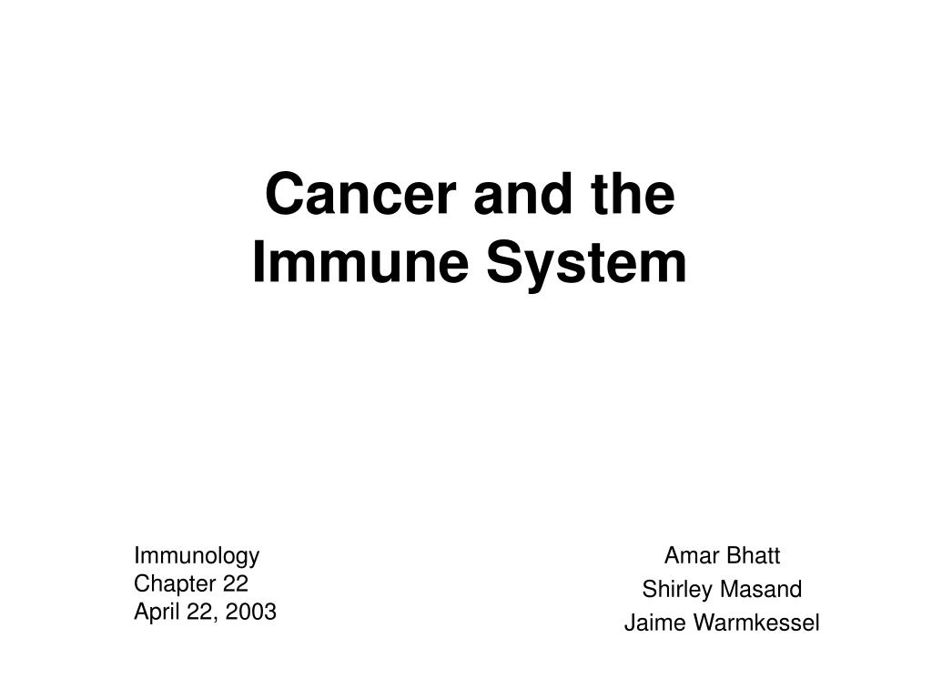 cancer and the immune system l.