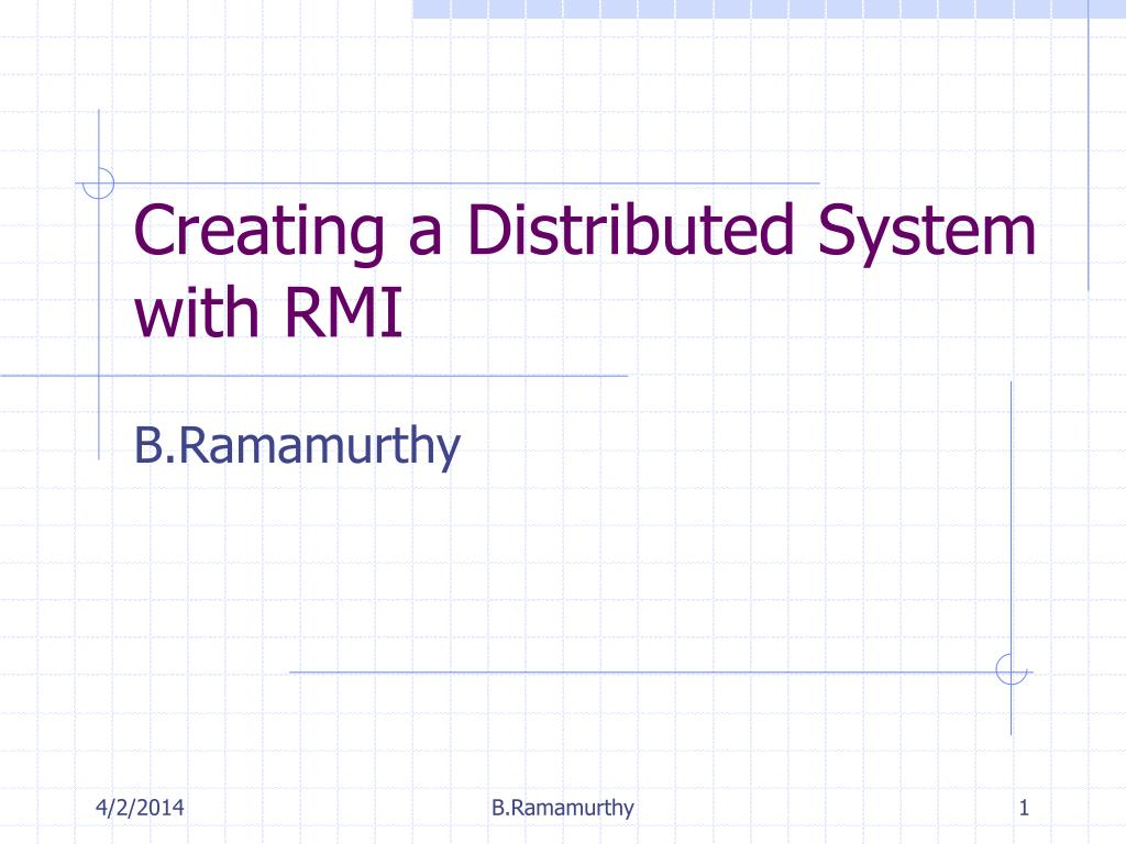 creating a distributed system with rmi l.