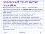 semantics of remote method invocation