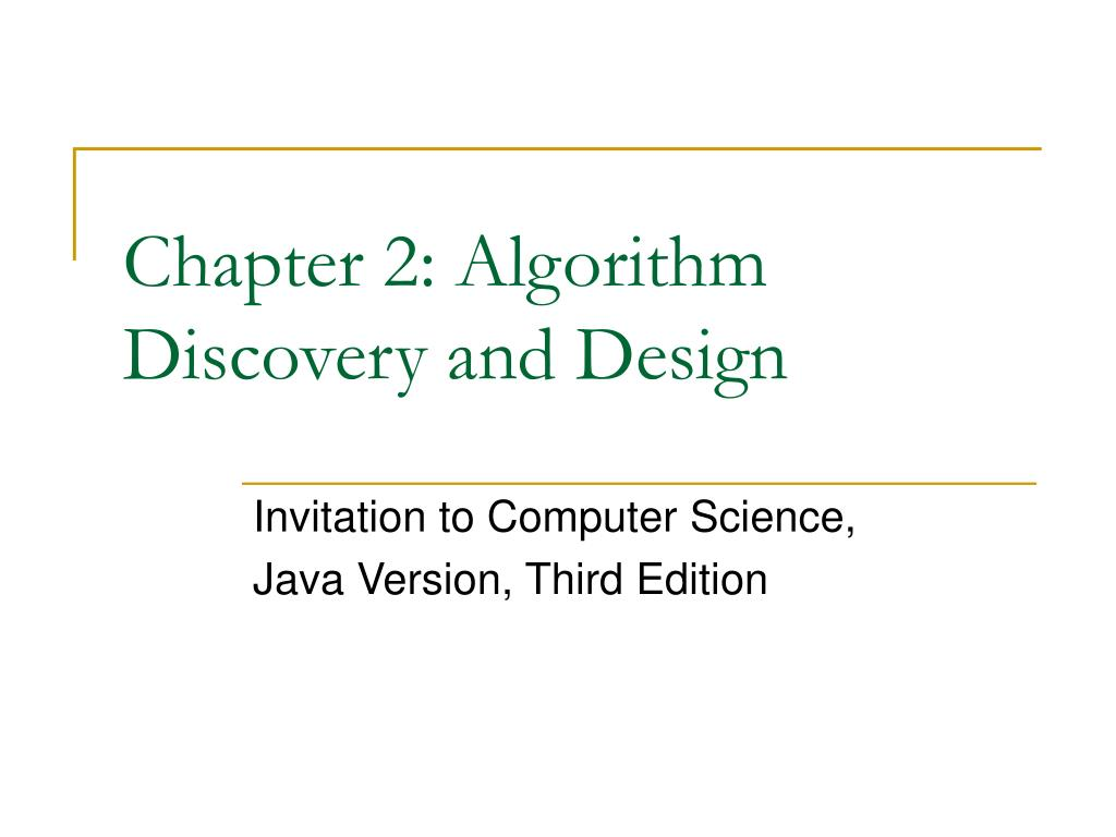 chapter 2 algorithm discovery and design l.