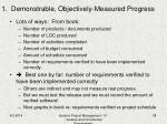 1 demonstrable objectively measured progress