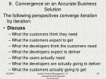 8 convergence on an accurate business solution