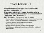 team a ttitude 1