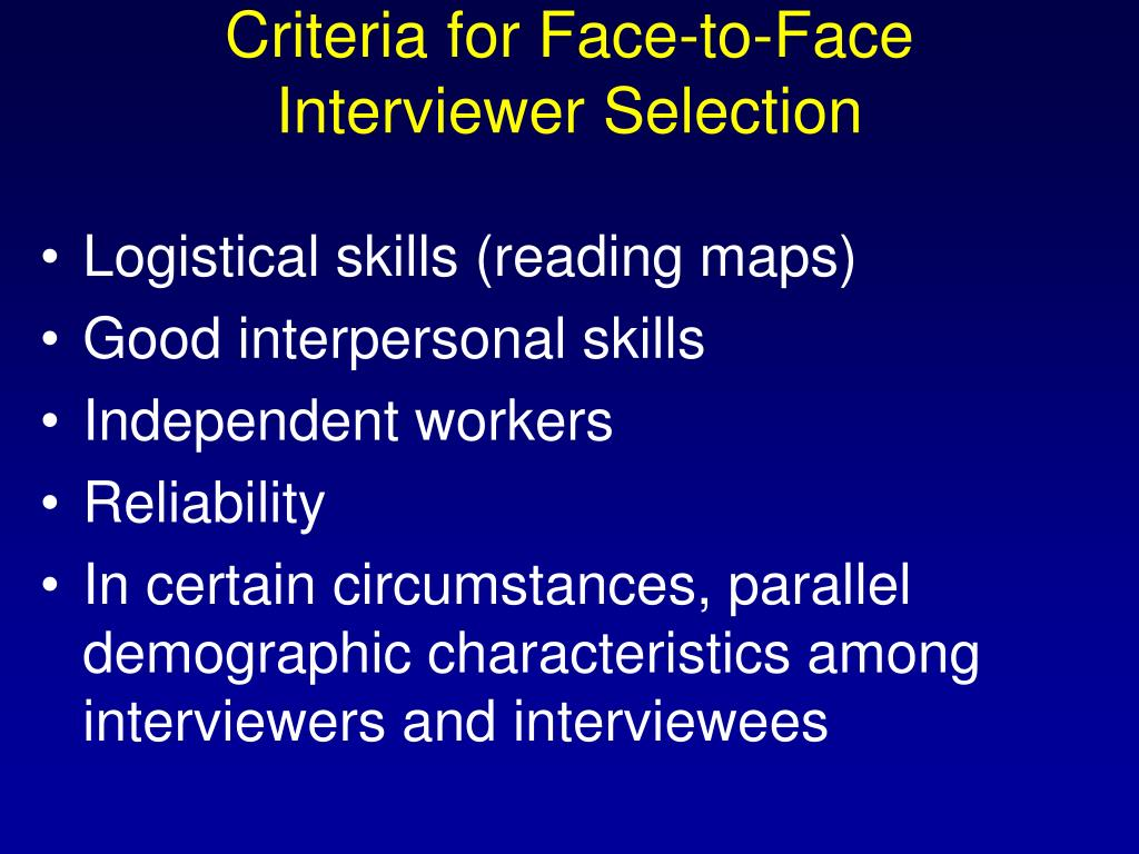 Criteria for Face-to-Face